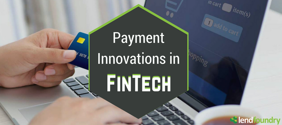 Payment Innovations in FinTech